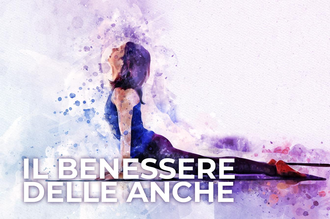 Il benessere delle anche, lezione di yoga di Patrizia Micacchioni