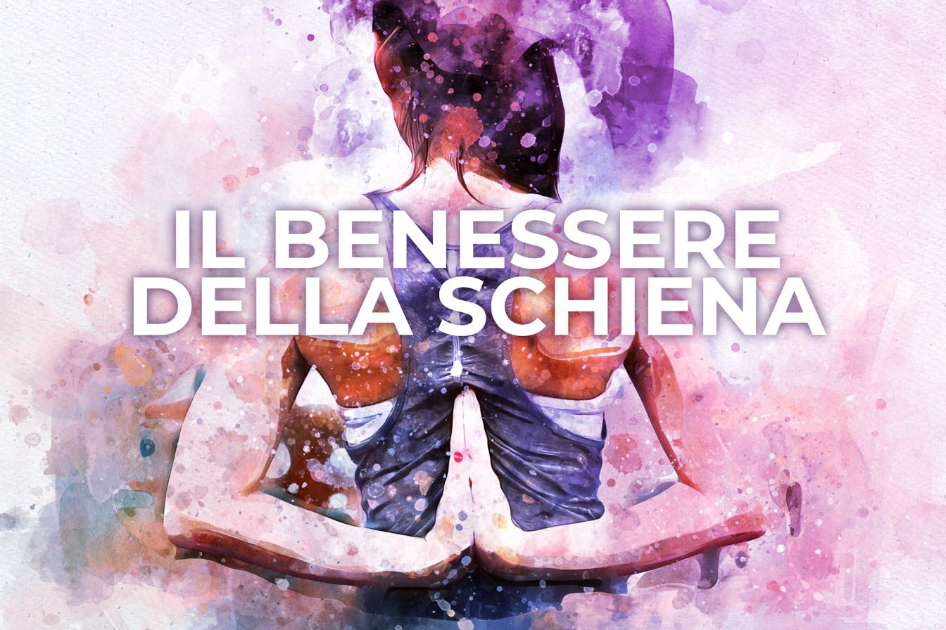 Il benessere della schiena, lezione di yoga di Patrizia Micacchioni
