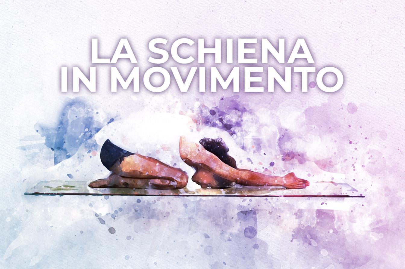 Schiena in movimento, lezione di yoga di Patrizia Micacchioni